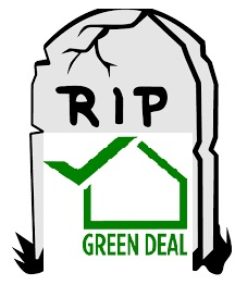 The Green Deal is 'Dead'!